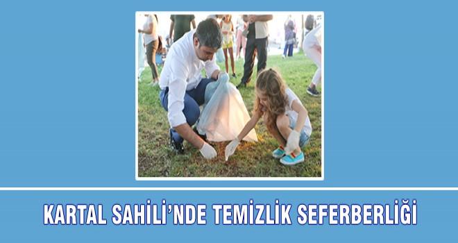 KARTAL SAHİLİ'NDE TEMİZLİK SEFERBERLİĞİ