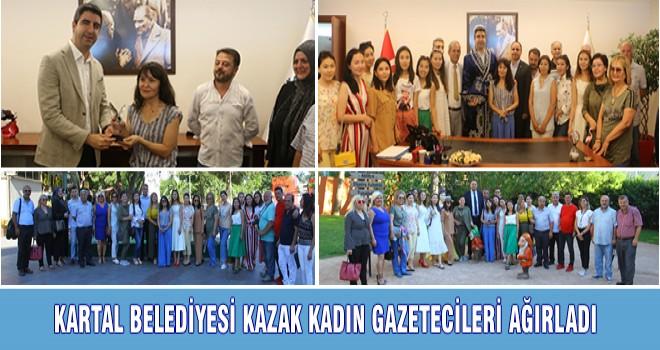 KARTAL BELEDİYESİ KAZAK KADIN GAZETECİLERİ AĞIRLADI