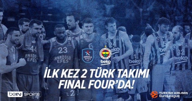 FINAL FOUR DEV EKRANDA YAYINLANACAK